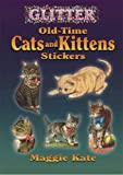 Glitter Old-Time Cats and Kittens Stickers (Dover Stickers)