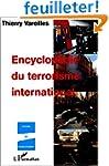 Encyclop�die du terrorisme international