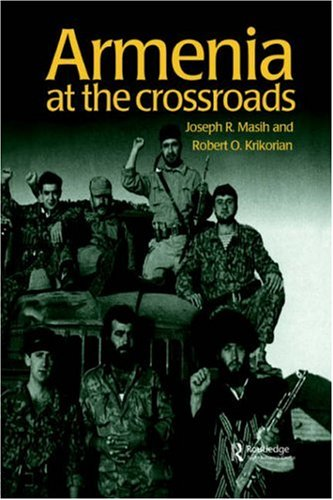 Armenia: At the Crossroads (Postcommunist States and Nations)