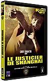 echange, troc Le Justicier de Shanghaï