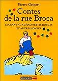 """Afficher """"Contes de la rue Broca n° 2 Le Géant aux chaussures rouges et autres contes"""""""
