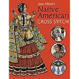 Joan Elliott's Native American Cross Stitchby Joan Elliott