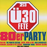 Ue30 Fete: Die 80er Party Various Artists