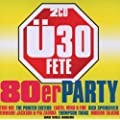 �30 Fete-die 80er Party