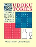 Sudoku Stories: History, Art and Science in 101 Designer Puzzles
