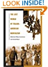 The Lost World of Italian-American Radicalism (Italian and Italian American Studies)