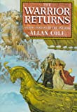 The Warrior Returns (0345394593) by Cole, Allan