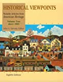 Historical Viewpoints: Notable Articles from American Heritage, Volume II (9th Edition)