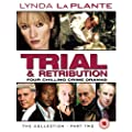 Lynda La Plante - Trial And Retribution - The Second Collection - 5 to 8 [DVD]