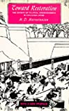 img - for Toward Restoration: The Growth of Political Consciousness in Tokugawa, Japan (Publications of the Center for Japanese and Korean Studies) book / textbook / text book