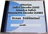 Improve Attention Deficit Disorder (Add)- Attention-deficit-hyperactivity Disorder (Adhd)-self Help for Attention Deficit Disorder- Relaxation Subliminal Ocean Waves.