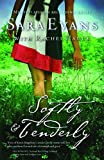 Softly and Tenderly (A Songbird Novel)