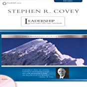 Stephen R. Covey on Leadership: Great Leaders, Great Teams, Great Results | [Stephen R. Covey]