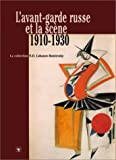 L'Avant-Garde Russe Et La Scene: 1910-1930 (French Edition) (2841100774) by Bowlt, John