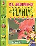 El Mundo De Las Plantas (Descubre Tu Mundo) (Spanish Edition)
