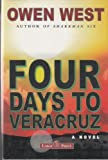 img - for Four Days to Veracruz [LARGE PRINT] book / textbook / text book