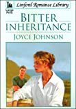 Bitter Inheritance (Linford Romance) (0708956130) by Johnson, Joyce