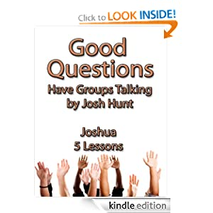Good Questions Have Groups Talking -- Joshua