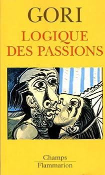 Logique des passions par Gori