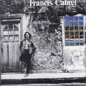 Francis Cabrel - Les Murs de Poussiere - Zortam Music