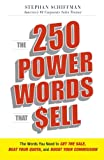 img - for The 250 Power Words That Sell: The Words You Need to Get the Sale, Beat Your Quota, and Boost Your Commission book / textbook / text book