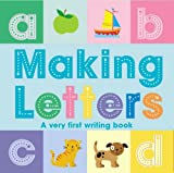 Roberta Butler Making Letters: A Very First Writing Book
