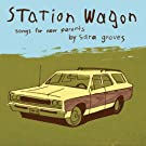 Station Wagon - Songs For Parents