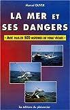 echange, troc  - La mer et ses dangers
