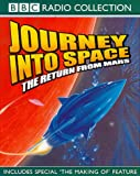 Journey into Space: The Return from Mars (BBC Radio Collection)