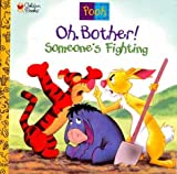 Oh, Bother! Someone's Fighting! (0307126358) by Grimes, Nikki