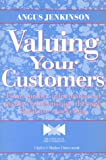 img - for Valuing Your Customers: Quality Database Marketing (Quality in Action Series) book / textbook / text book