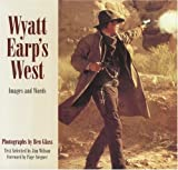 img - for Wyatt Earp's West: Images and Words (Newmarket Pictorial Moviebook) book / textbook / text book