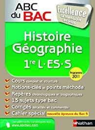 Histoire-G�ographie 1e L-ES-S : Programme 2011 par Guillaume Gicquel