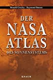 img - for Der NASA- Atlas des Sonnensystems. book / textbook / text book