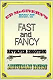 Book of Fast and Fancy Revolver Shooting