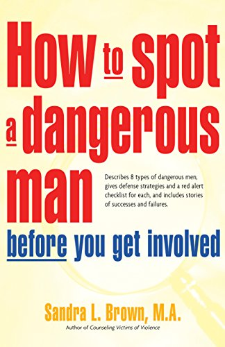 How To Spot A Dangerous Man Before You Get Involved front-923577