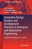 img - for Innovative Design, Analysis and Development Practices in Aerospace and Automotive Engineering: I-DAD 2014, February 22 - 24, 2014 (Lecture Notes in Mechanical Engineering) book / textbook / text book