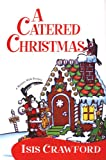 Catered Christmas, A