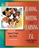 Reading, Writing and Learning in ESL: A Resource Book for K-12 Teachers, MyLabSchool Edition (4th Edition)