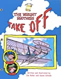 Wright Brothers Take Off, The (GB) (Smart About History) (0448432404) by Buller, Jon