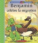Benjamin c�l�bre la migration