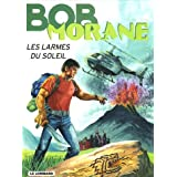 Bob Morane (Lombard) - tome 41 - Larmes du Soleil (Les)