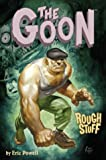 Goon: Rough Stuff (1569719993) by Powell, Eric