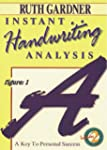 Instant Handwriting Analysis: A Key t...