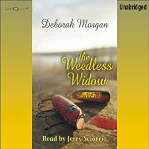The Weedless Widow: Antique Lovers Mysteries #2 | [Deborah Morgan]