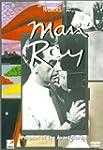 Man Ray Prophet/the Avant-Gard