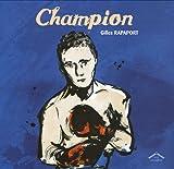 echange, troc Gilles Rapaport - Champion