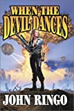 WHEN THE DEVIL DANCES (POSLEEN WAR) (0743436024) by JOHN RINGO