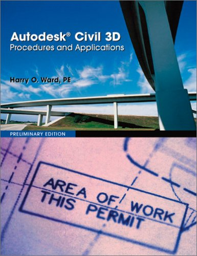 Autodesk Civil 3D: Procedures and Applications