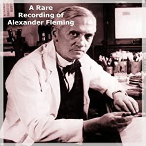 A Rare Recording of Alexander Fleming Lecture